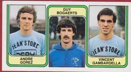Panini 83 Football Voetbal Belgie 1983 Sticker Nr 393 La Louviere Andre Gorez Guy Bogaerts Vincent Gambardella - Sport