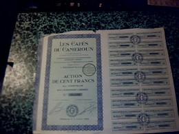 """Action Obligation Année 1929  """"les  Cafés Du Cameroun"""" Action De 100 Francs Au Porteur Siège Social à Dioulé - Actions & Titres"""