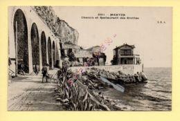 06. MENTON - Chemin Et Restaurant Des Grottes (animée) (Ed. C. Malcuit) (voir Scan Recto/verso) - Menton
