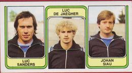 Panini Football 83 Voetbal Belgie 1983 Sticker Nr. 418 SV Oudenaarde Luc Sanders - Luc De Jaegher - Johan Siau - Sport