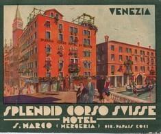 Splendid Corso  Hotel Et Suisse/ San Marco / Merceria / ITALIE/ Vers 1920-1940   EVM71quinto - Etiquetas De Hotel