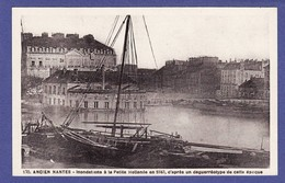 NANTES Cpa INONDATION EN 1843 D'apres Un Daguerreotype ( TTB état ) U249 - Nantes