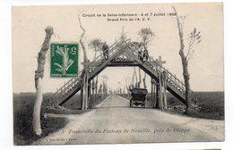 76 - Passerelle Du Plateau De NEUVILLE - Près De DIEPPE - Circuit De La Seine Inférieure - 6 Et 7 Juillet 1908 -  (C141) - France