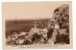 84 - MORNAS - La Tour Du Guetteur L'Eglise (Consacrée Le 15 Août 1873) La Ligne Du Chemin De Fer Et La Plage Bord (C148) - Autres Communes