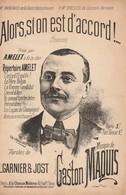 (MUSI2) Illustrateur GANGLOFF, Alors , Si On Est D'accord §  AMELET , Musique GASTON MAQUIS , Paroles GARNIER & JOST - Partitions Musicales Anciennes