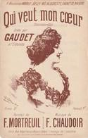 (MUSI2) Illustrateur GANGLOFF, Qui Veut Mon Coeur , GAUDET , Paroles Mortreuil , Musique CHAUDOIR - Partitions Musicales Anciennes