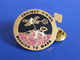Pin's Project Viking Mission To Mars - Conquète Spatiale Espace Planète Satellite (P67) - Espace