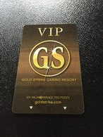 Hotelkarte Room Key Keycard Clef De Hotel Tarjeta Hotel  GOLD STRIKE CASINO RESORT  ROBINSONVILLE TUNICA  VIP - Telefonkarten