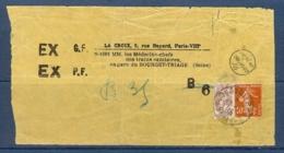 N° 108+138 BLANC + SEMEUSE OBLITERES JOURNAUX DU 27/07/15 + CACHET 1/2 CENTIME EN PLUS SUR GRAND FRAGMENT - Marcophilie (Lettres)