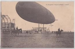 Toul Le Dirigeable Zeppelin Capitaine-Ferber Atterrit Aviation Hangar Cavalerie Militaire - Dirigeables