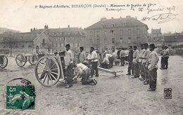 """-25 --5è  .Régiment D'Artillerie,BESANCON - """"Manoeuvre De La Pièce De 75m/m"""" ,édit:Dijon ?.. - Non Classés"""
