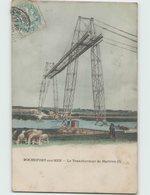 17 ROCHEFORT - ECHILLAIS ... Pont Transbordeur De Martrou - Rochefort