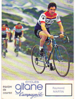 Carte Cyclisme Coureur Cycliste Gitane Raymond MARTIN - Cyclisme