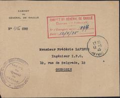 Guerre 39 45 FM Cachet Président Du Gouvernement Provisoire RF Cabinet Général De Gaulle + Enveloppe Cabinet Du Général - Postmark Collection (Covers)