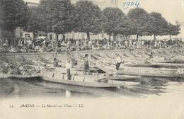 AMIENS - Le Marché Sur L'Eau - Amiens