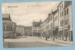 TH0726  CPA REMIREMONT (Vosges)  Quartier Du Marché - Le Volontaire - Rue De La Xavée - Photographe E. LAHEURTE  +++++ - Remiremont