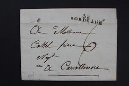 1808 LAC BORDEAUX 32 MARQUE LINEAIRE POUR CARCASSONNE TAXE MANUSCRITE 6 DECIMES LETTRE DATEE DU 04/05/1808 - 1801-1848: Précurseurs XIX