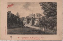 PARIS 8è-Le Château De Mousseaux, à Paris-Actuellement Parc Monceau - 105 - District 08