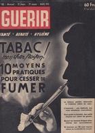 GUERIR N° 183 De Mars 1951  TABAC Mon Cher Poison ! - 1950 à Nos Jours