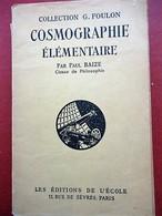 Paul Blaize - Cosmographie Elémentaire - Carte Du Ciel Boréal Dépliable, 49 Dessins, 16 Planches HT - Astronomie