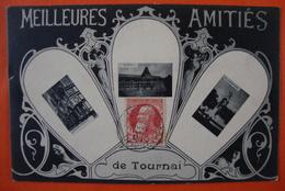 Meilleures Amitiés De Tournai. - Tournai
