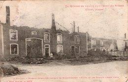 ETIVAL ( 88 ) - A Pajaille - Maisons Incendiées Pendant Le Bombardement D'Août 1914 - Etival Clairefontaine