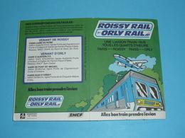 Rare Anciens Horaires De Train Paris-Roissy-Charles De Gaulle-Orly Rail SNCF S..N.C.F. 1977, Plan, Aéroport - Europe