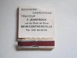 POCHETTE D'ALLUMETTES CONTREXEVILLE BOUCHERIE CHARCUTERIE TRAITEUR JEANTROUX GAULOISES LONGUES - Luciferdozen