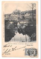 Mont Saint St Etienne Et Ancienne Eglise De Statte Huy Editeur Felix De Ruyter 1903 - Huy
