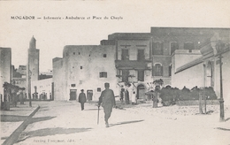 Maroc - Mogador - Infirmerie - Ambulance Et Place Du Chayla - Maroc