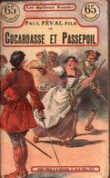 Cocardasse Et Passepoil Par Paul Féval Fils - Les Meilleurs Romans N°12 - S.E.P., 1909 - 1901-1940
