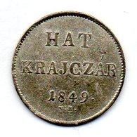 HUNGARY, 6 Krajczar, Silver, Year 1849, KM #435 - Ungarn