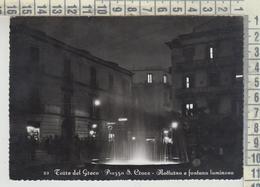 Torre Del Greco Piazza S. Croce Notturno E Fontana Luminosa  Vg 1957 - Torre Del Greco