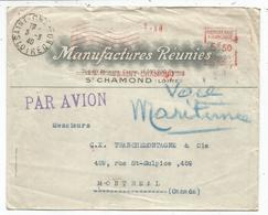 EM 5FR50 LETTRE AVION ENTETE MANUFACTURES REUNIES ST CHAMOND LOIRE 1940 POUR LE CANADA MENTION  VOIE MARITIME - Marcophilie (Lettres)