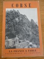 CORSE (La FRANCE à TABLE - Gastronomie Et Tourisme) Année 1956 - Corse