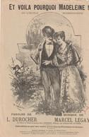 (MUSI2) Illustrateur GANGLOFF,et Voila Pourquoi Madeleine ! , Paroles L DUROCHER , Musique MARCEL LEGAY - Partitions Musicales Anciennes