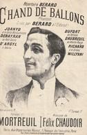 (MUSI2) Illustrateur GANGLOFF,chand De Ballons , BERARD , Paroles MORTREUIL , Musique FELIX CHAUDOIR - Partitions Musicales Anciennes