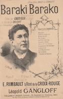 (MUSI2) Illustrateur GANGLOFF,baraki Barako , CAUDIEUX , Paroles RIMBAULT , Musique LEOPOLD GANGLOFF - Partitions Musicales Anciennes