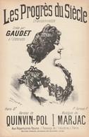 (MUSI2) Illustrateur GANGLOFF,le Progrès Du Siècle , GAUDET , Paroles QUIVIN-POL , Musique MARJAC - Partitions Musicales Anciennes