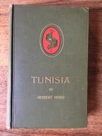 (Tunisie) Herbert VIVIAN: Tunisia And The Modern Barbary Pirates, 1899. - 1801-1900