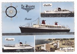 76 Le Havre N°351 200 Paquebot France Antilles Flandre Et Porte Océane VOIR DOS - Paquebots