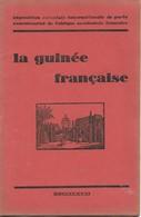 La Guinée Française 1931 - Aardrijkskunde