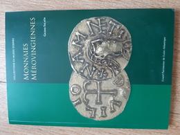 Gildas Salaün, Monnaies Mérovingiennes Collections Du Musée Dobrée - Livres & Logiciels