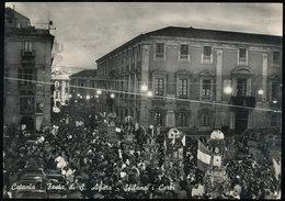 CATANIA - FESTA DI SANT'AGATA : SFILANO I CEREI 1957 - Catania