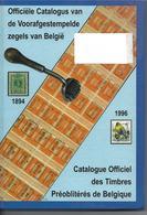 Catalogue Officiel Des Timbres Préoblitérés De Belgique  (1894/ 1996) - Belgien
