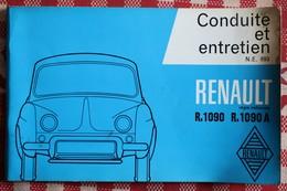 Catalogue  Conduite Et Entretien Renault  R. 1090  R. 1090 A  Dauphine   1962 - Vieux Papiers