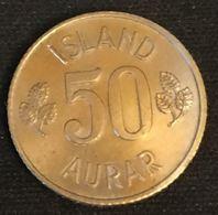 ISLANDE - ICELAND - 50 AURAR 1971 - KM 17 - ISLAND - Islande