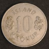 ISLANDE - ICELAND - 10 KRONUR 1970 - KM 15 - ISLAND - Iceland