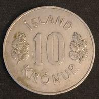 ISLANDE - ICELAND - 10 KRONUR 1970 - KM 15 - ISLAND - Islande
