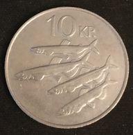 ISLANDE - ICELAND - 10 KRONUR 1984 - KM 29 - ISLAND - Poisson Capelan - Iceland